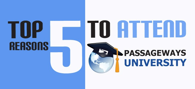 5 Reasons to Attend Passageways University