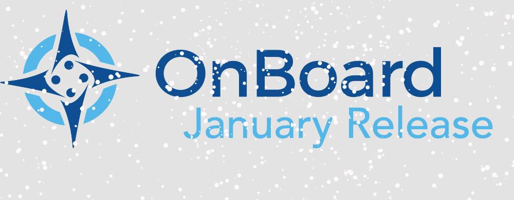 OnBoard Jan Release
