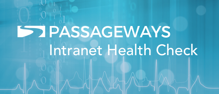 Passageways OnSemble Intranet Health Check Assessment