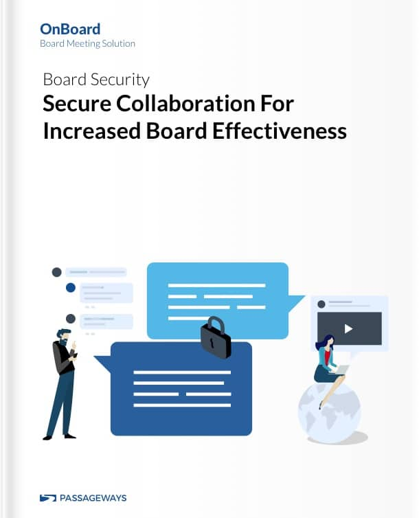Secure Collaboration For Increased Board Effectivness