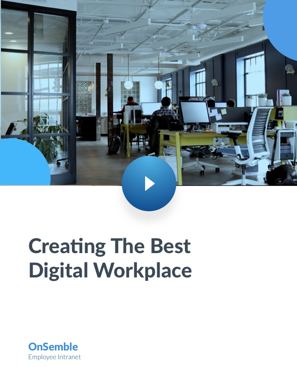 Creating The Best Digital Workplace