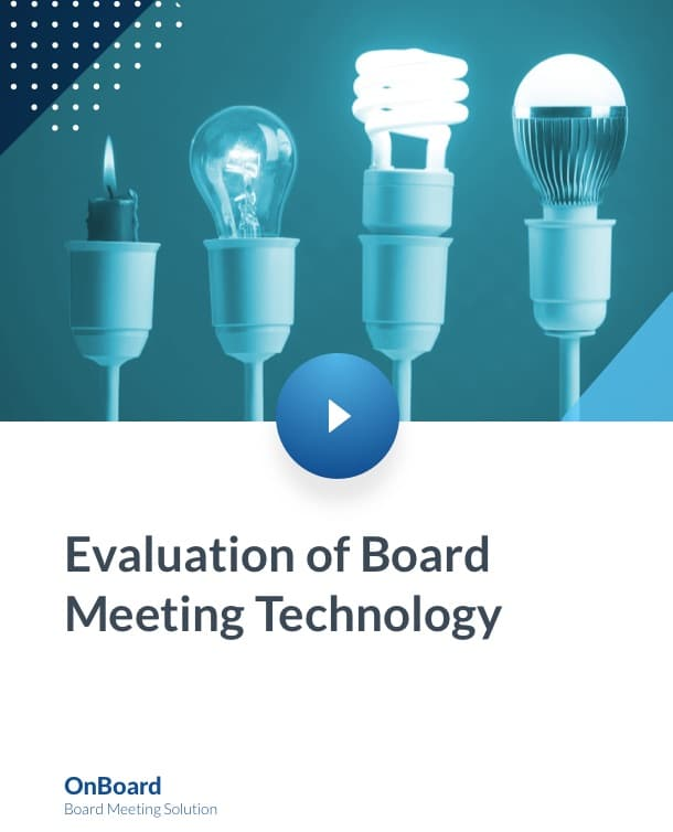Evaluation of Board Meeting Technology
