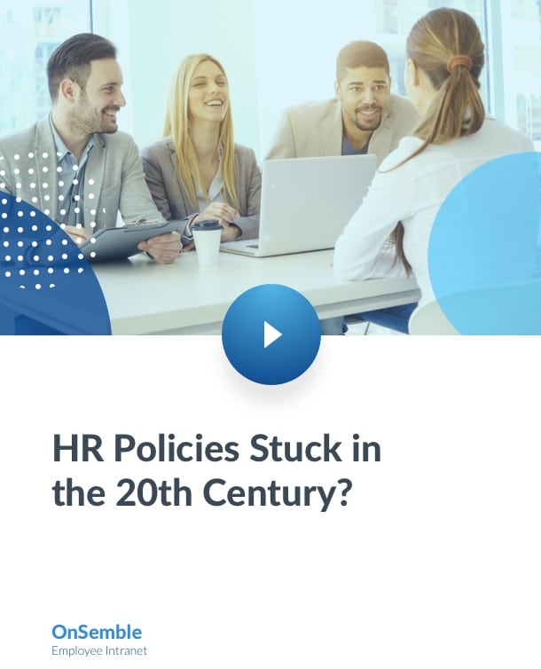 HR Policies Stuck in the 20th Century?
