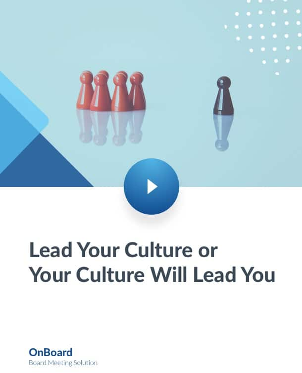 Lead Your Culture or Your Culture Will Lead You