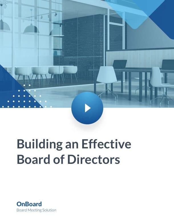 Build an Effective Board of Directors 3